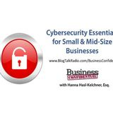 Cybersecurity Essentials for Small and Mid-Size Businesses