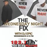 The Fix On 103.7 Da Beat October 12th, 2016