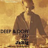 4-Hour Deep House Mix by JaBig - DEEP & DOPE 197