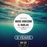 Dj Burlak - 8 Years Music Horizons @ MH 120 May 2017