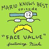 Episode 12 - Face Value
