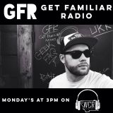 Get Familiar Radio 12.12.2016