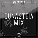 WYCASAYA x DUNASTEIA Mix