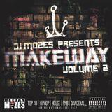 DJ Mozes - Make Way Volume 2