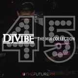 DJ Vibe Episode #45: The Mix Collection Podcast Series