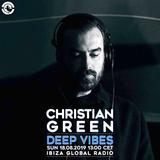 Deep Vibes - Guest CHRISTIAN GREEN - 18.08.2019