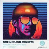 One Million Sunsets 13th August 2018