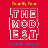 Four By Four: A MOD-EST Sampler
