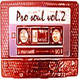 Pro Soul Vol.2