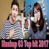 Việt Mix - Mashup 63 TOP Hít 2017  _ DJ Tùng Tee Mix