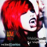 Welshshez81 & DJ Vampire B2B - We Love the 80s