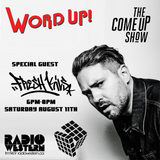 Word Up! - The Come Up Show - Kiv