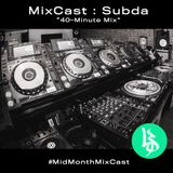"MixCast: Subda ""40-Minute Mix"""