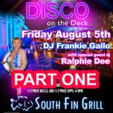 Ralphie Dee Live At South Fin - DISCO ON THE DECK Part 1 August 5th 2016