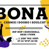 BONA! hip hop-Dancehall-Bass set
