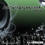 And The Party Don't Stop Vol 1