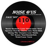 "Noise r'us # 110 ""face off"" (Fevrier 2017)"