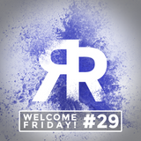 Welcome Friday #29