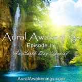Aural Awakenings: Episode 14 - An Earth Day Special