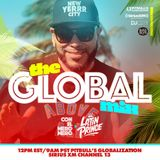 "DJ LATIN PRINCE ""Globalization Radio Mix - Channel 13 - SiriusXM"" Aired (March 9th 2019)"