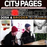 FOG + THE CLOAK OX Back to the City: MPLS Music Conversation CITY PAGES interview feat BRODER & DOSH