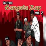 GANGSTA RAP MIX 2 - DJ RAM