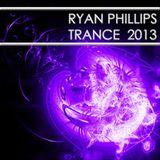 Ryan Phillips - Trance 2013