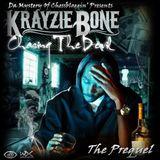 Krayzie Bone - Chasing The Devil - The Prequel