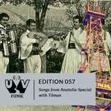 UV Funk 057: Songs From Anatolia Special
