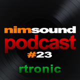 Nim Sound Podcast #23 / Rtronic (22. April 2016)