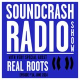 Soundcrash Radio Show Ep. 14 - with Real Roots