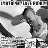 "EMOTIONAL LOVE RIDDIM ""STREET BLAZE"" PROMOMIX  by GaCek Killah - YARDLINK254 & SCRAPPERS RECORDS"