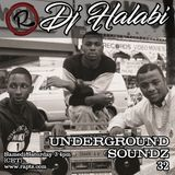Underground Soundz #32 by Dj Halabi
