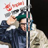 TRIPLE J HIP HOP SHOW MIX 06.04.17