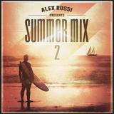 Alex Rossi - Summer Mix 2 (2014)
