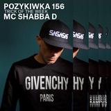 Pozykiwka #156 feat. MC Shabba D