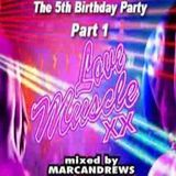 DJ Marc Andrews - Live at Love Muscle's (Fridge Brixton) 5th Birthday Party - Part 1