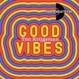 Good Vibes - Ton Krijgsman
