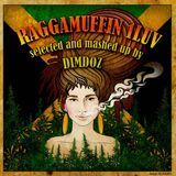 RAGGAMUFFIN 1LUV selected and mashed up by DIMDOZ
