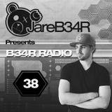 B34R RADIO EPISODE 38