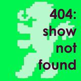 404 show not found, episode 4 - Dj Balli & his 8-bit Prometheus