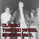 Classic Twisted Wheel Session.Vol 1