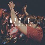 Dazzle Dj Set (Live Bogotá 26.08.17)