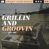 KRAZY KIDS RADIO : GRILLIN AND GROOVIN