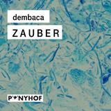DEMBACA – Zauber –Melodic Techno Mix June 2019