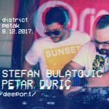 DEEPORT Stefan Bulatovic & Petar Djuric — Live @ DISTRICT 8.12.2017.