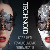 TECHNOID LIVE at FSS CLUB, 16. MAR. 2018