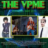The VPME Podcast - May 2016