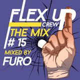 Flex Up Crew The Mix #15 - Furo
