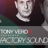 PROGRAMA FACTORY SOUND TONY VERDU EN DCCFM CLUB